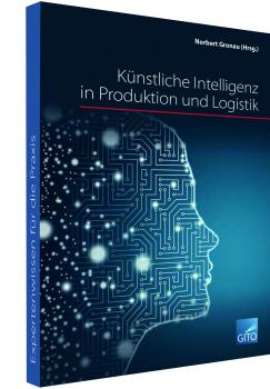 Künstliche Intelligenz in Produktion und Logistik (E-Book)