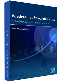 Wiederanlauf nach der Krise - Anlaufmanagement in der Industrie (E-Book)