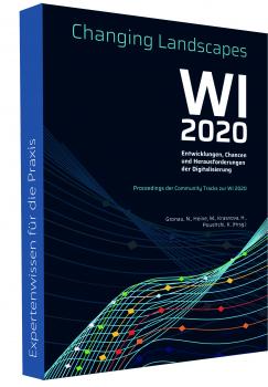 Entwicklungen, Chancen und Herausforderungen der Digitalisierung - WI 2020: Community Tracks (E-Book)