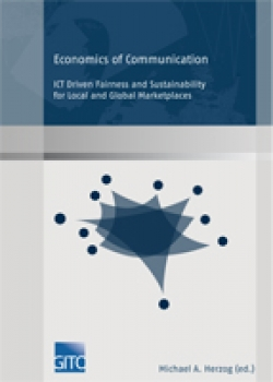 Economics of Communication – ICT Driven Sustainability