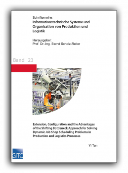 Extension, Configuration and the Advantages of the Shifting Bottleneck Approach for Solving Dynamic Job Shop Scheduling Problems in Production and Logistics Processes