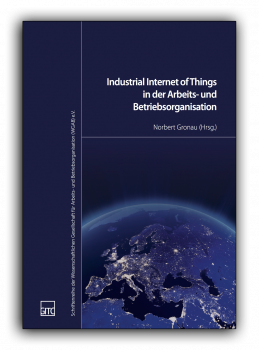 Industrial Internet of Things in der Arbeits- und Betriebsorganisation