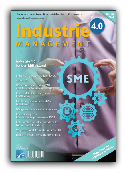 Industrie 4.0 für den Mittelstand (Industrie 4.0 Management 3/2019)