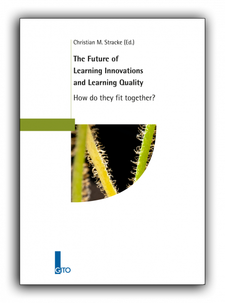 The Future of Learning Innovations and Learning Quality - How do they fit together?